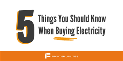 What Every Energy Consumer Needs To Know | Top 5 Frequently Asked Questions About Buying Electricity | Frontier Utilities®